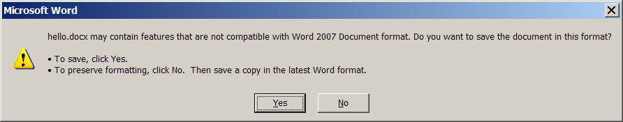 may contain features that are not compatible with Word 2007 document format